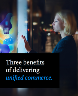 Screen Shot 2019 01 31 at 8.57.30 PM 260x320 - 3 Benefits of Delivering Unified Commerce
