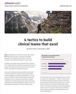 4 tactics to build clinical teams that excel