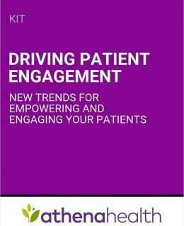 Driving Patient Engagement: New Trends for Empowering and Engaging Your Patients
