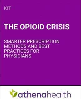 The Opioid Crisis: Smarter Prescription Methods and Best Practices for Physicians