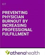 Preventing Physician Burnout by Increasing Professional Fulfillment