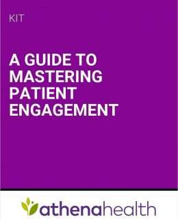 A Guide to Mastering Patient Engagement