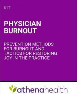 Physician Burnout: Prevention Methods for Burnout and Tactics for Restoring Joy in the Practice