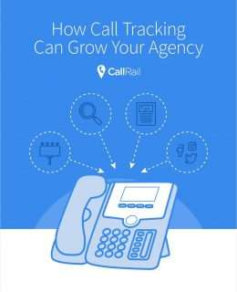 Your Guide to Growing Your Agency with Call Tracking