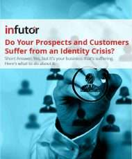 Do Your Prospects and Customers Suffer from an Identity Crisis?