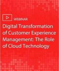 Digital Transformation of Customer Experience Management: The Role of Cloud Technology