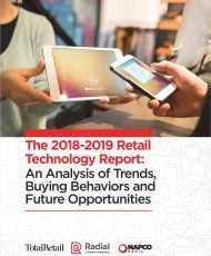 The 2018-2019 Retail Technology Report