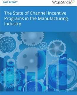 The State of Channel Incentive Programs in the Manufacturing Industry