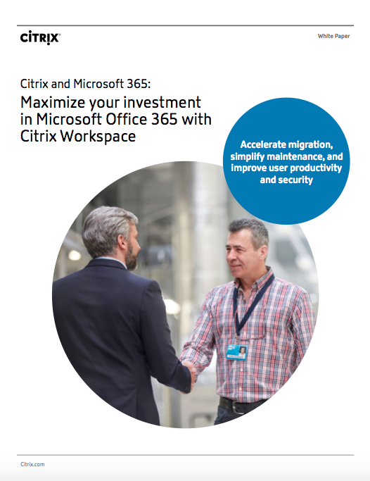Screen Shot 2019 02 08 at 11.37.39 PM - Maximize your investment in Microsoft Office 365 with Citrix Workspace
