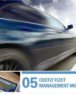 5 Costly Fleet Management Mistakes