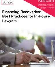 Financing Recoveries: Best Practices for In-House Lawyers