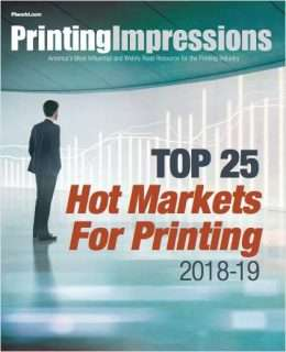 The Top 25 Hot Markets in the Printing Industry 2018-19