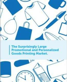 The Surprisingly Large Promotional and Personalized Goods Printing Market