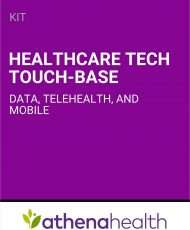 Healthcare tech touch-base: data, telehealth, and mobile