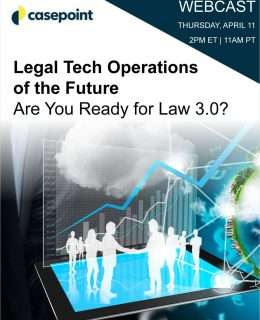 Legal Tech Operations of the Future - Are You Ready for Law 3.0?
