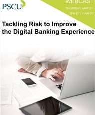 Tackling Risk to Improve the Digital Banking Experience