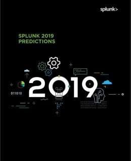 Splunk 2019 Predictions