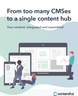 Screenshot 2019 04 10 WhitePaper Content Hub pdf 260x320 - From too many CMSes to a single content hub