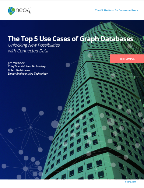 Screenshot 2019 04 15 Neo4j Top5 UseCases Graph Databases pdf - The Top 5 Use Cases of Graph Databases