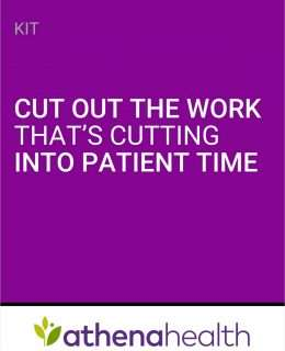 Cut out the work that's cutting into patient time