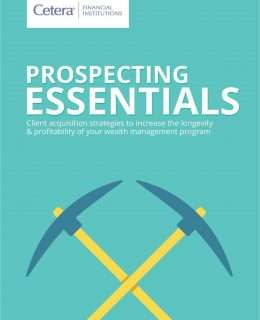 Prospecting Essentials to Boost Your Wealth Management Program