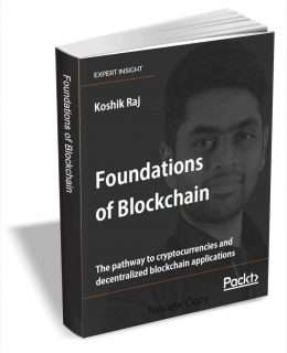 Foundations of Blockchain - The Pathway to Cryptocurrencies and Decentralized Blockchain Applications