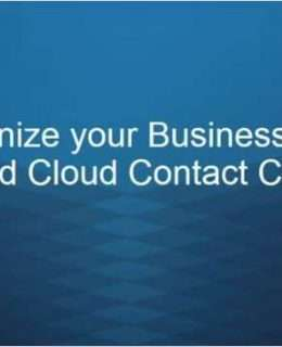 How the Cloud can Create a Distributed Contact Center and Revolutionize your Business