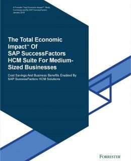 The Total Economic Impact of SAP SuccessFactors HCM Suite for Medium-Sized Businesses