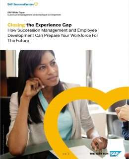 Closing the Experience Gap: How Succession Management and Employee Development Can Prepare Your Workforce for the Future