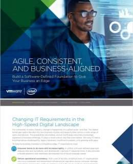Agile, Consistent and Business-Aligned: Build a Software-Defined Foundation to Give Your Business an Edge