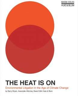 The Heat is On: Environmental Litigation in the Age of Climate Change