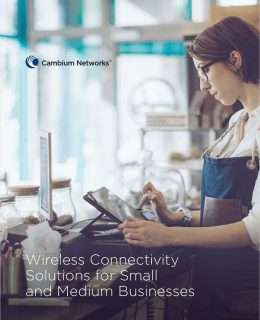 Wireless Connectivity Solutions for Small and Medium Businesses