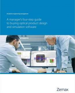 A Manager's Four-Step Guide to Buying Optical Product Design and Simulation Software