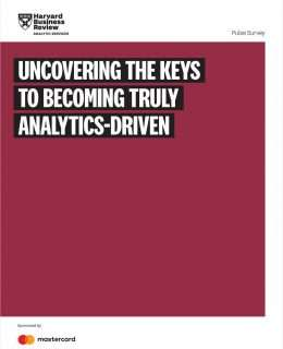Uncovering the Keys To Becoming Truly Analytics-Driven
