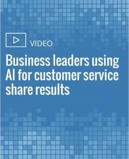 Business leaders using AI for customer service share results
