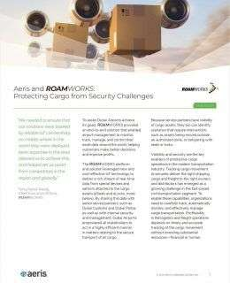 Aeris and ROAMWORKS: Protecting Cargo from Security Challenges