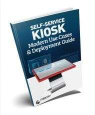 Self-Service Kiosk Modern Use Cases & Deployment Guide