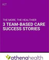The more, the healthier: 3 team-based care success stories