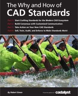 The Why and How of CAD Standards