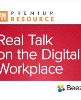 Real Talk on the Digital Workplace