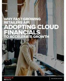 Why Fast-Growing Retailers are Adopting Cloud Financials to Accelerate Growth