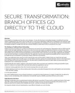 Secure Transformation - Branch Offices Go Direct to Cloud