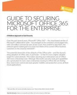 Guide to Securing Microsoft Office 365 for the Enterprise