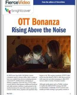 OTT Bonanza Rising Above the Noise