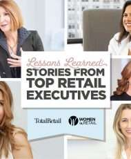 Lessons Learned: Stories From Top Retail Executives