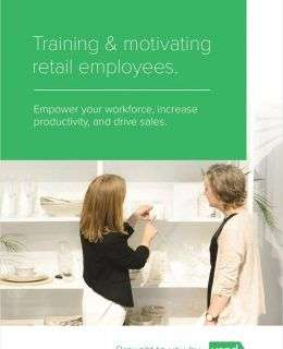The Ultimate Guide to Training and Motivating Retail Employees