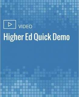Higher Ed Quick Demo