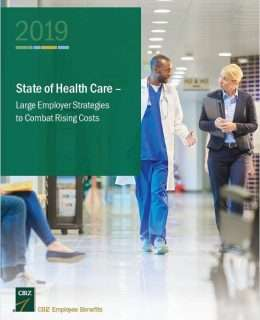 2019 State of Health Care: Large Employers Strategies to Combat Rising Costs
