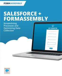Salesforce & FormAssembly: Streamlining Processes and Optimizing Data Collection