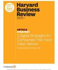 3 Digital Strategies for Companies That Have Fallen Behind